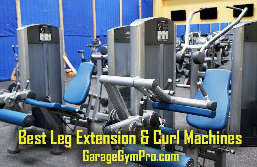 Best Leg Extension & Curl Machines